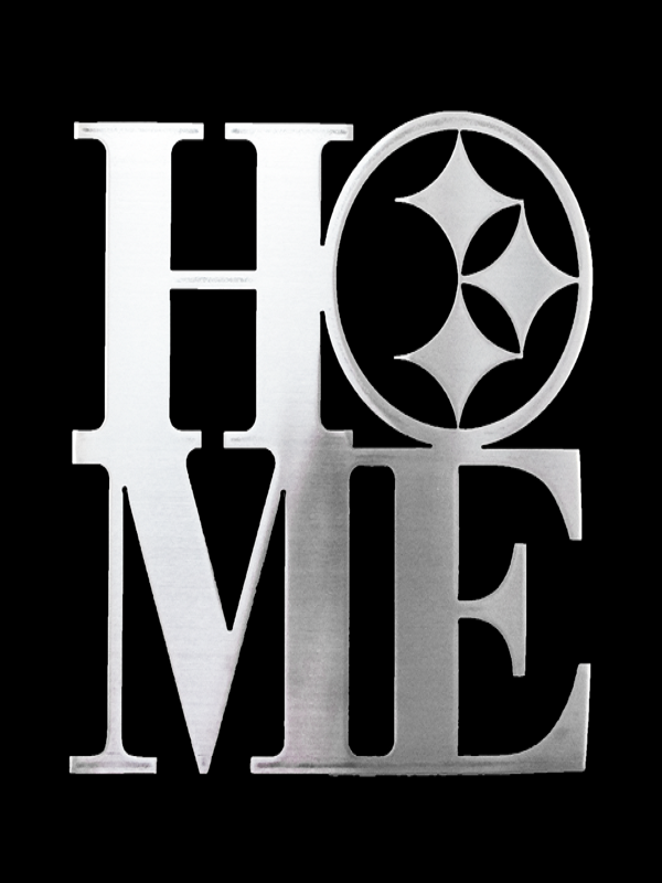 Metal Sign, HOME w/ Pittsburgh Steel Logo