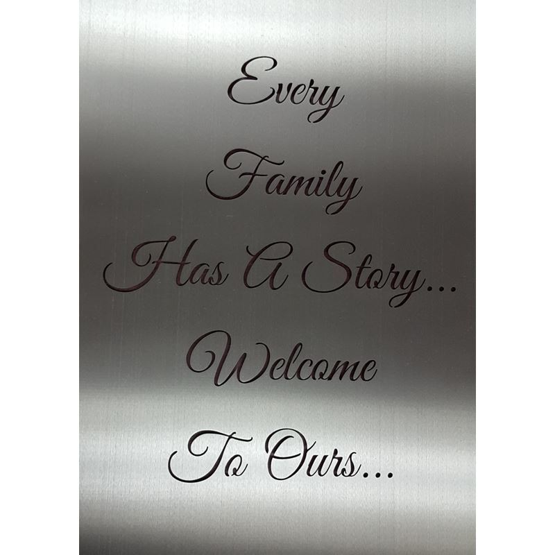 Metal Sign Every Family Has a Story