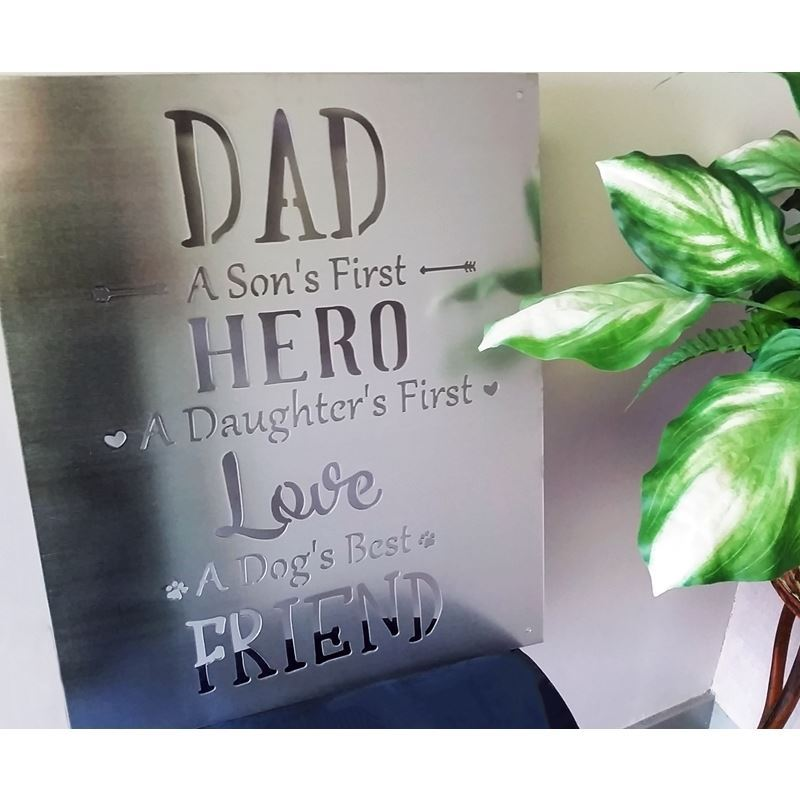 Dad, A Son's First Hero, A Daughter's First Love, 12″ x 16″, Metal Sign