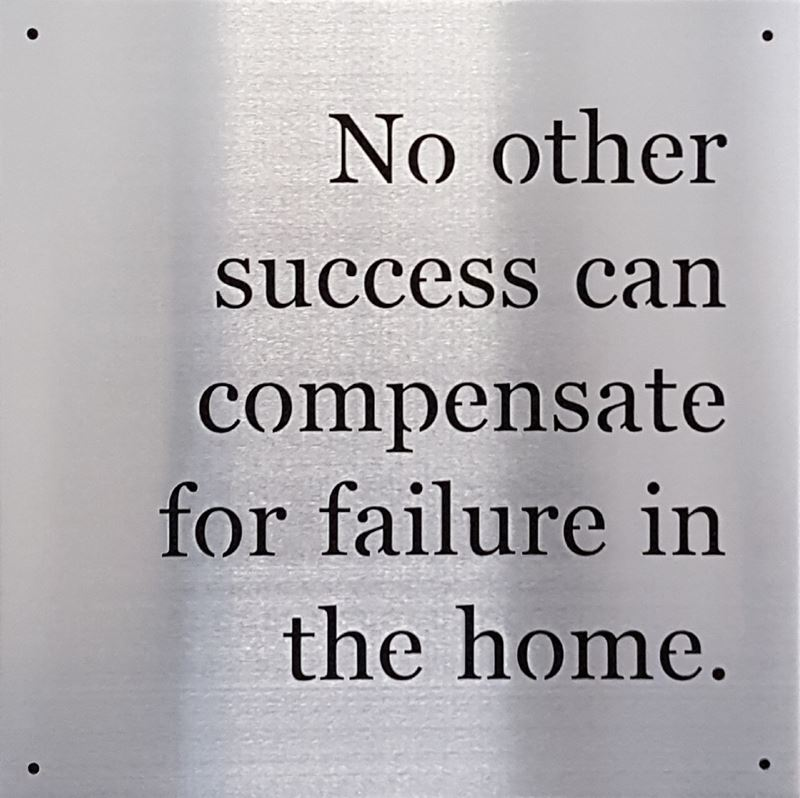 No Other Success Can Compensate, 14 x 14, Metal Sign