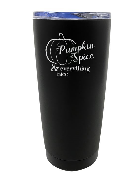 Pumpkin Etched Tumbler, 20 oz. Double Wall Insulated, Pumpkin Spice & Everything Nice
